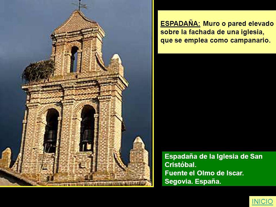 ESPADAÑA: Muro o pared elevado