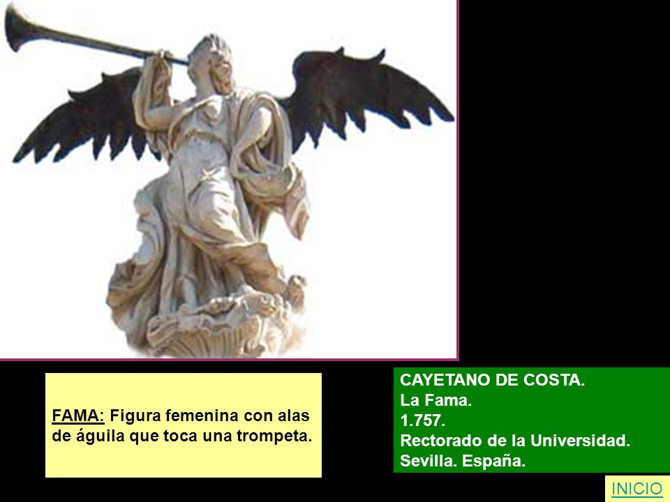 CAYETANO DE COSTA. La Fama. 1.757. Rectorado de la Universidad. Sevilla. España. FAMA: Figura femenina con alas.