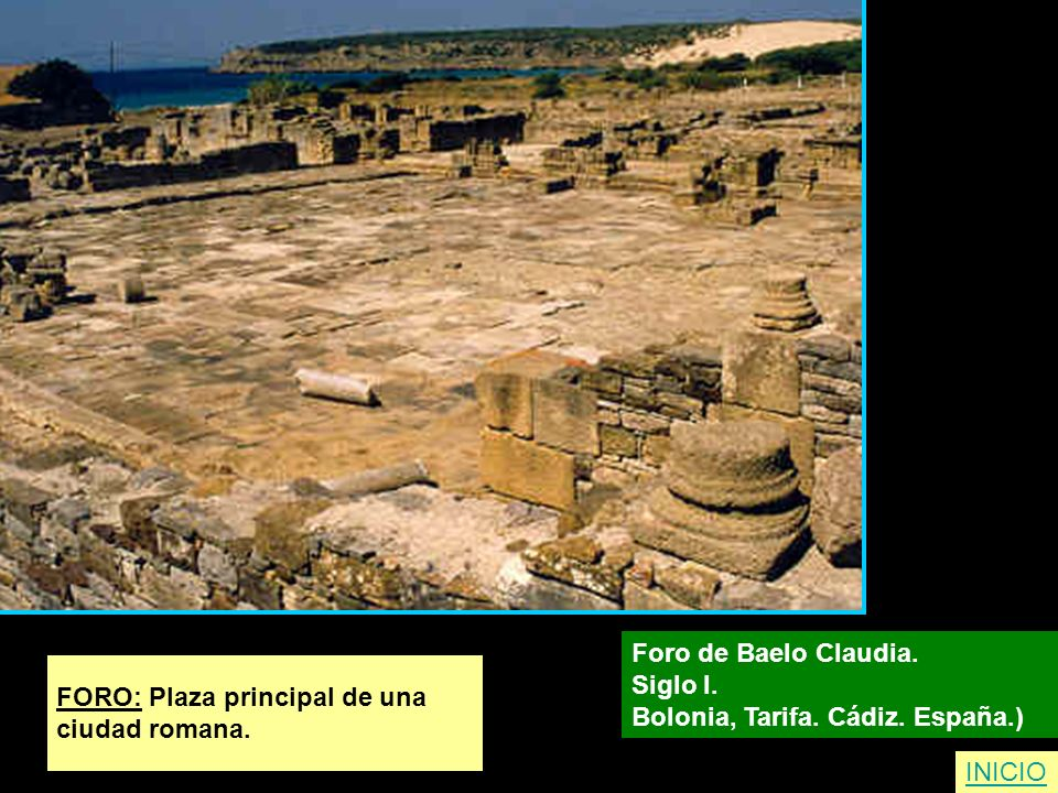 Foro de Baelo Claudia. Siglo I. Bolonia, Tarifa. Cádiz. España.) FORO: Plaza principal de una. ciudad romana.