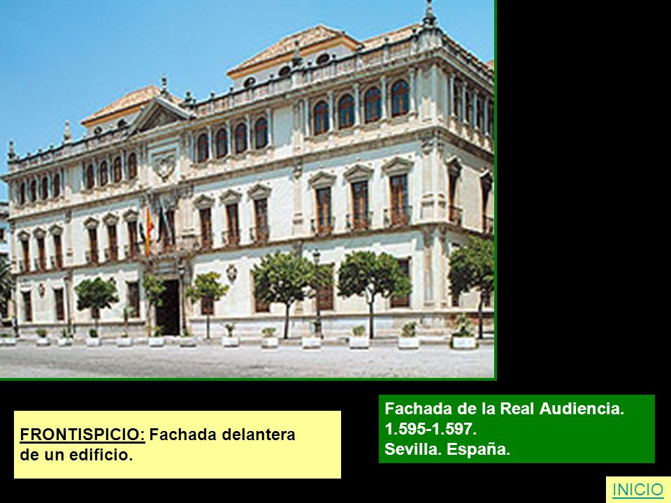 Fachada de la Real Audiencia.