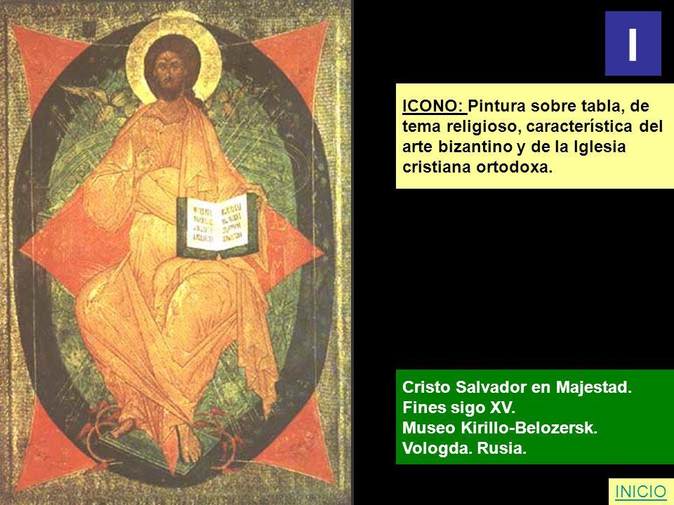 I ICONO: Pintura sobre tabla, de tema religioso, característica del