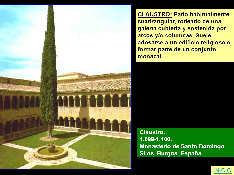 CLAUSTRO: Patio habitualmente