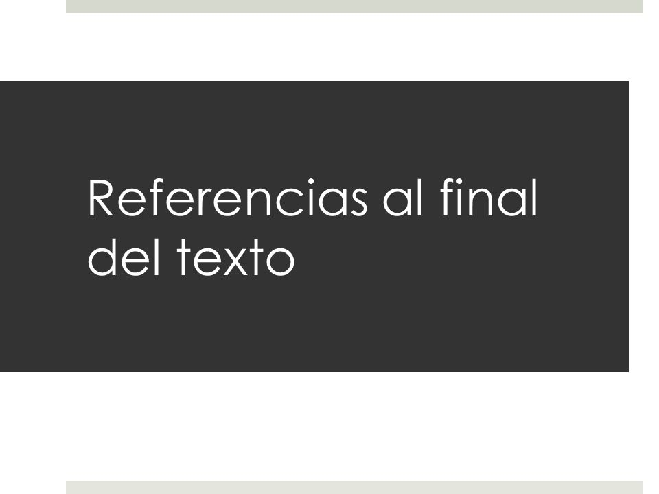 Referencias al final del texto