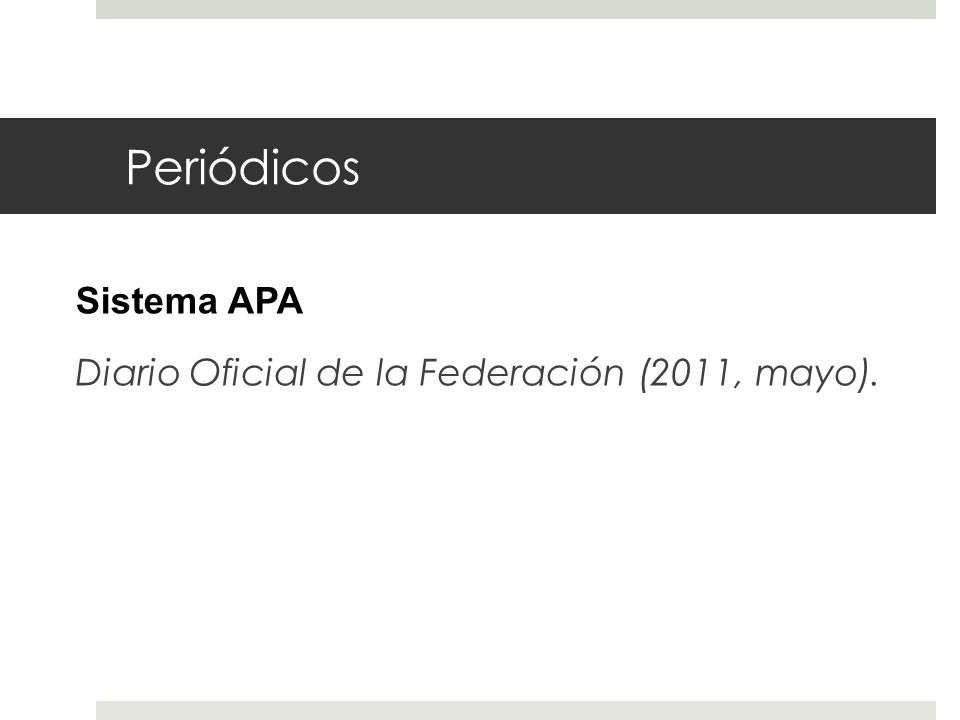 Periódicos Sistema APA Diario Oficial de la Federación (2011, mayo).