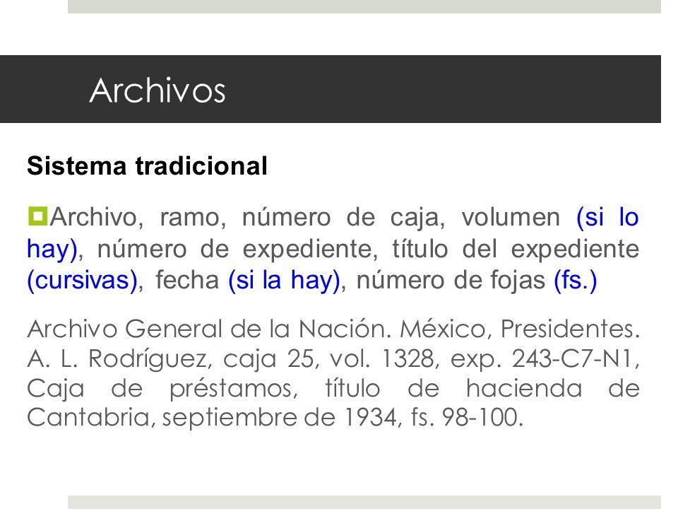 Archivos Sistema tradicional