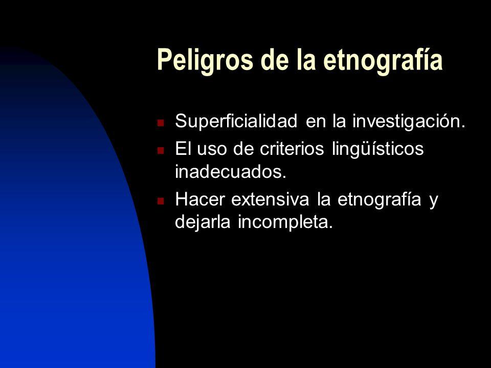 Peligros de la etnografía