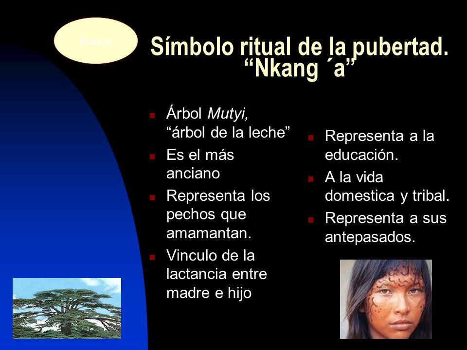 Símbolo ritual de la pubertad. Nkang ´a