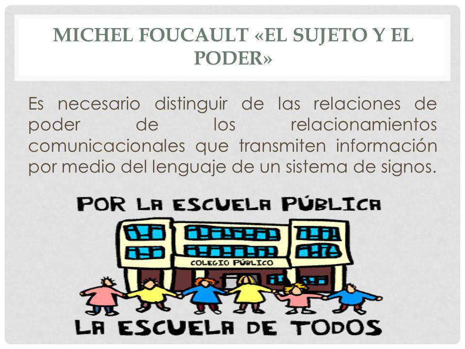 MICHEL FOUCAULT «EL SUJETO Y EL PODER»