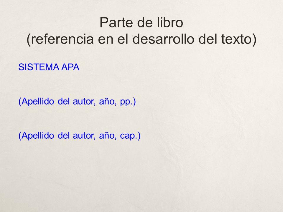 Parte de libro (referencia en el desarrollo del texto)