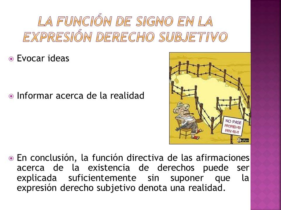La función de signo en la expresión derecho subjetivo