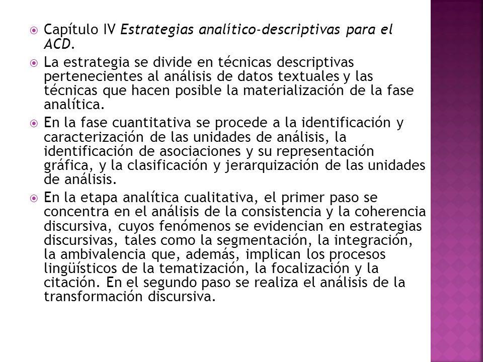 Capítulo IV Estrategias analítico-descriptivas para el ACD.