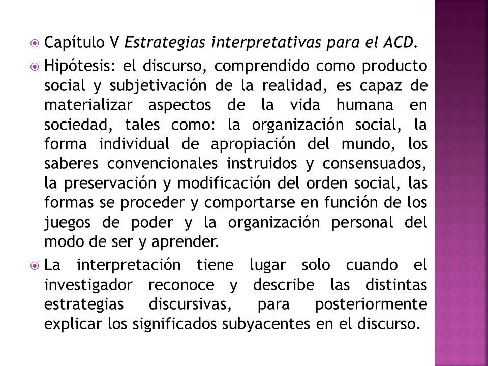 Capítulo V Estrategias interpretativas para el ACD.