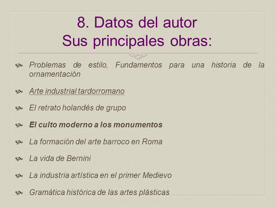 8. Datos del autor Sus principales obras: