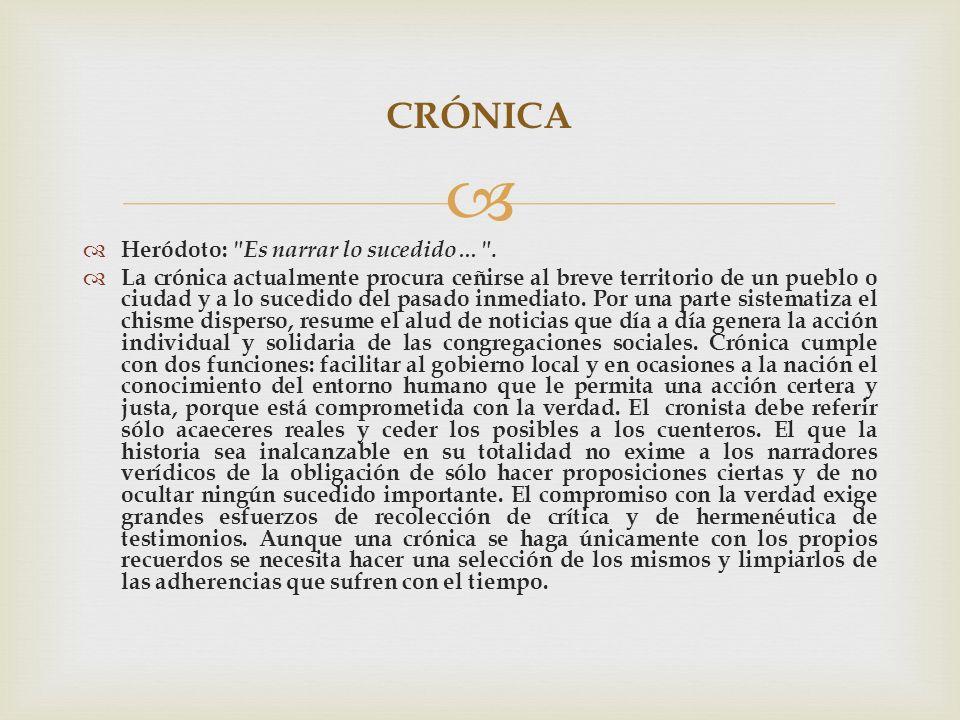 CRÓNICA Heródoto: Es narrar lo sucedido… .