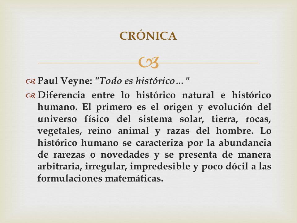 CRÓNICA Paul Veyne: Todo es histórico…