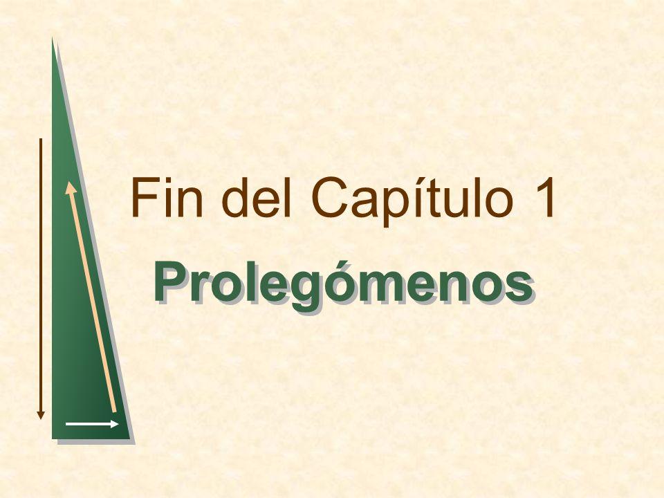 Fin del Capítulo 1 Prolegómenos 1