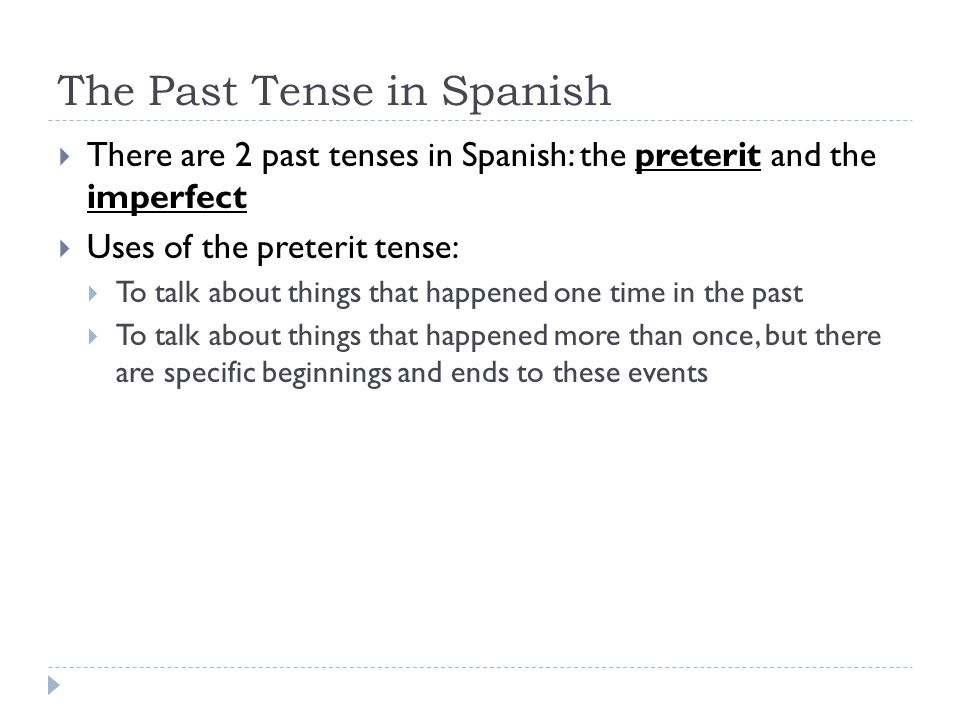 The Past Tense in Spanish