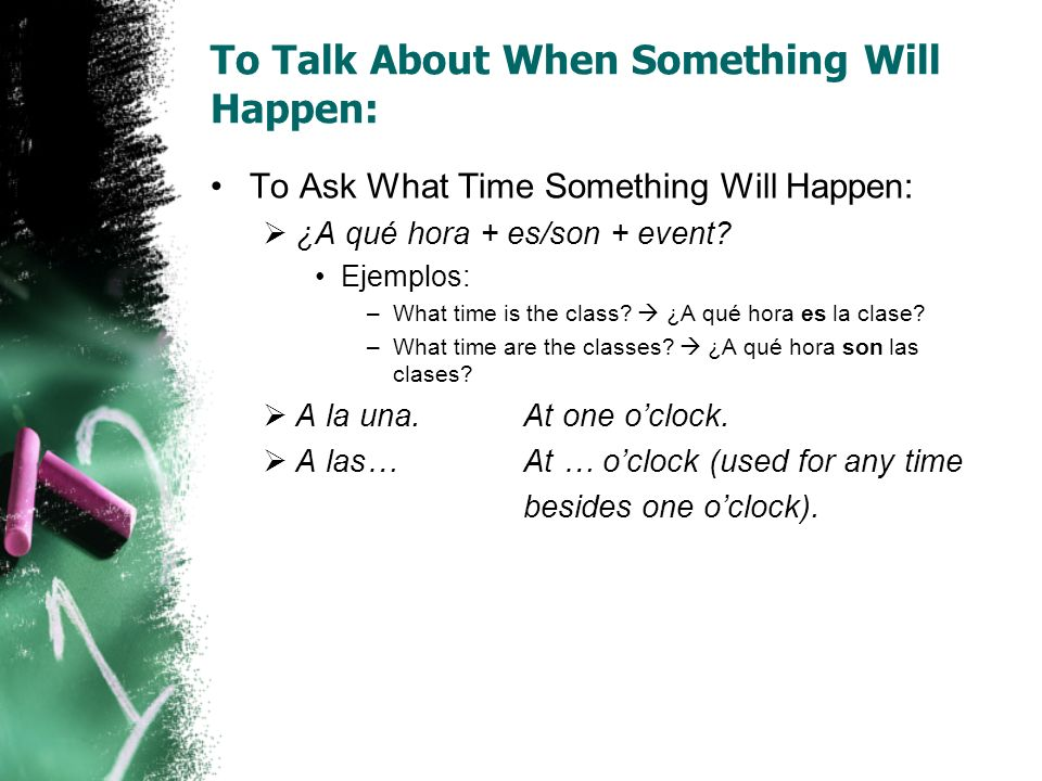 To Talk About When Something Will Happen: