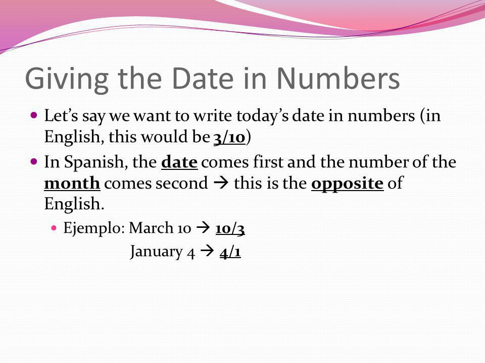Giving the Date in Numbers