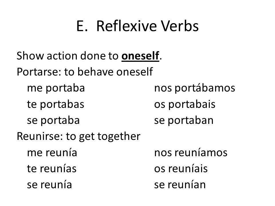 E. Reflexive Verbs