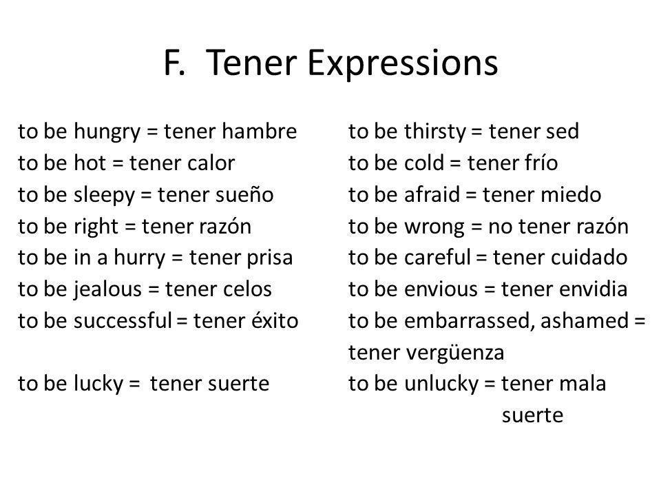 F. Tener Expressions