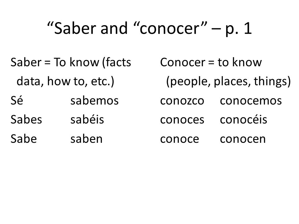 Saber and conocer – p. 1