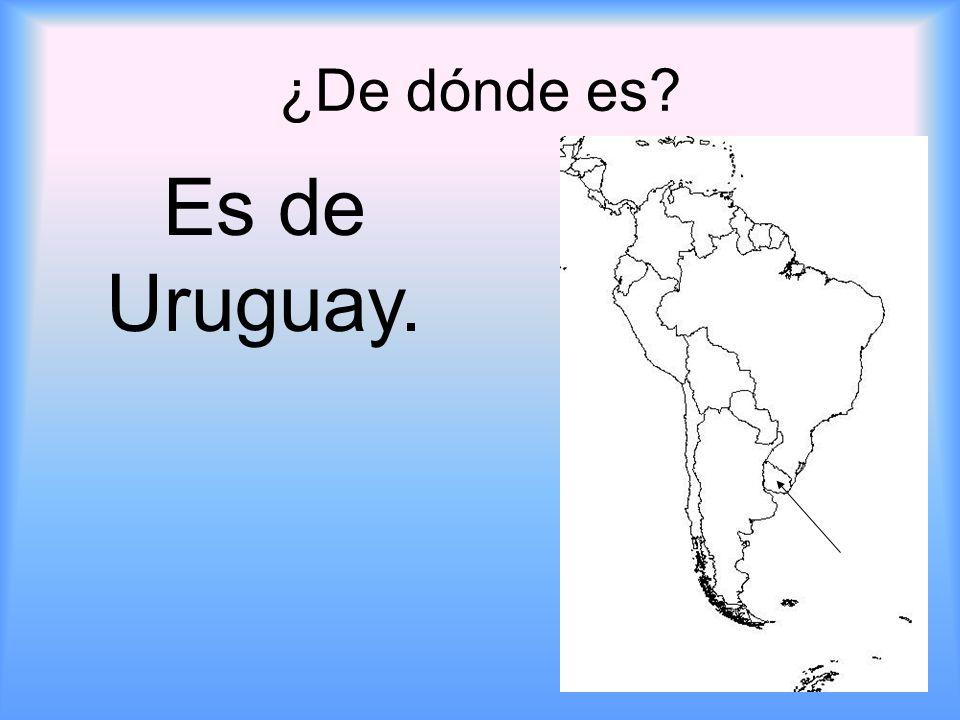 ¿De dónde es Es de Uruguay.