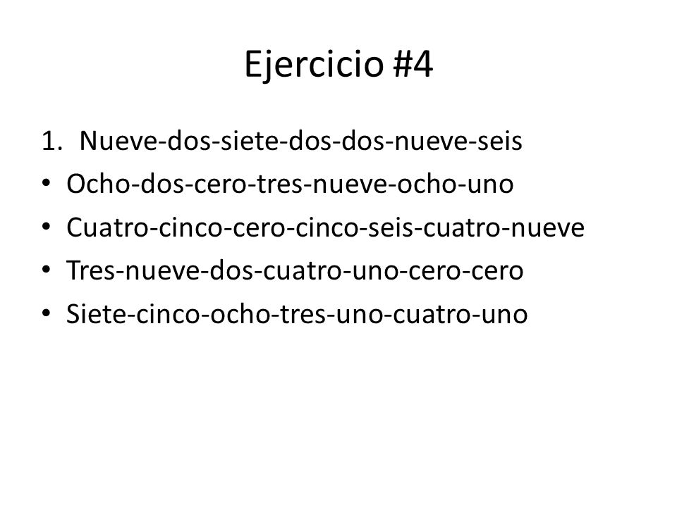 Ejercicio #4 Nueve-dos-siete-dos-dos-nueve-seis