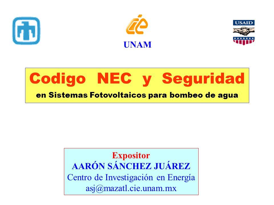 Codigo NEC y Seguridad UNAM Expositor AARÓN SÁNCHEZ JUÁREZ