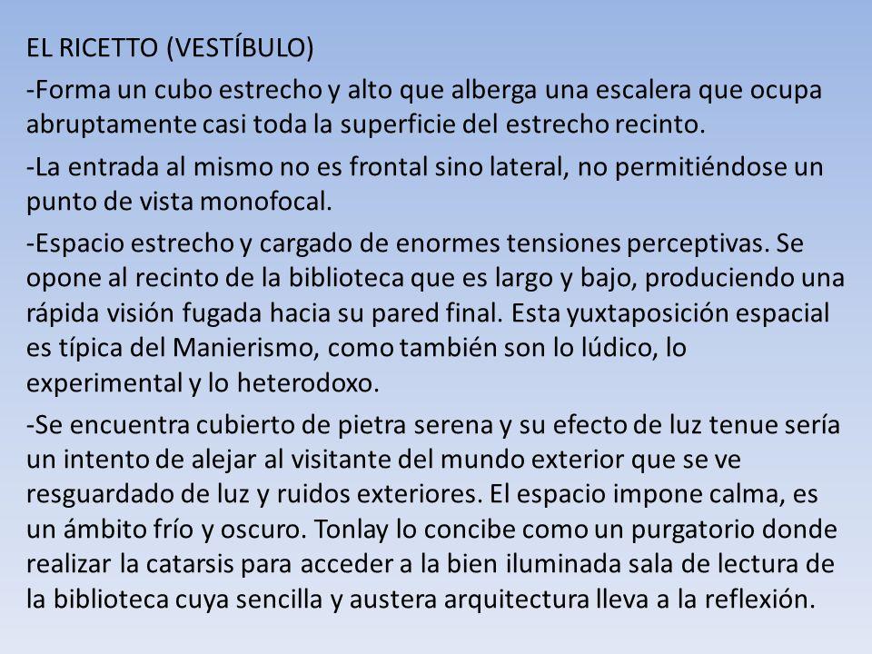 EL RICETTO (VESTÍBULO)