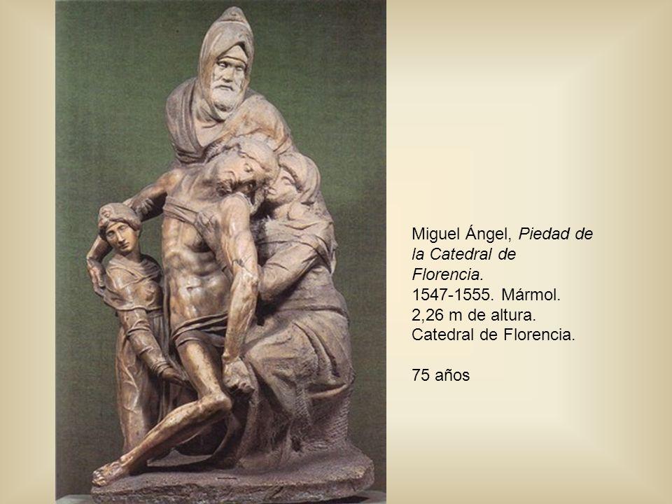 Miguel Ángel, Piedad de la Catedral de Florencia.