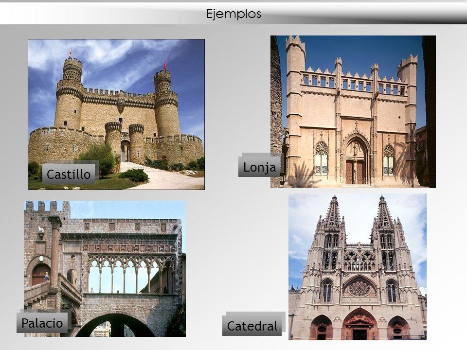 Ejemplos Lonja Castillo Palacio Catedral