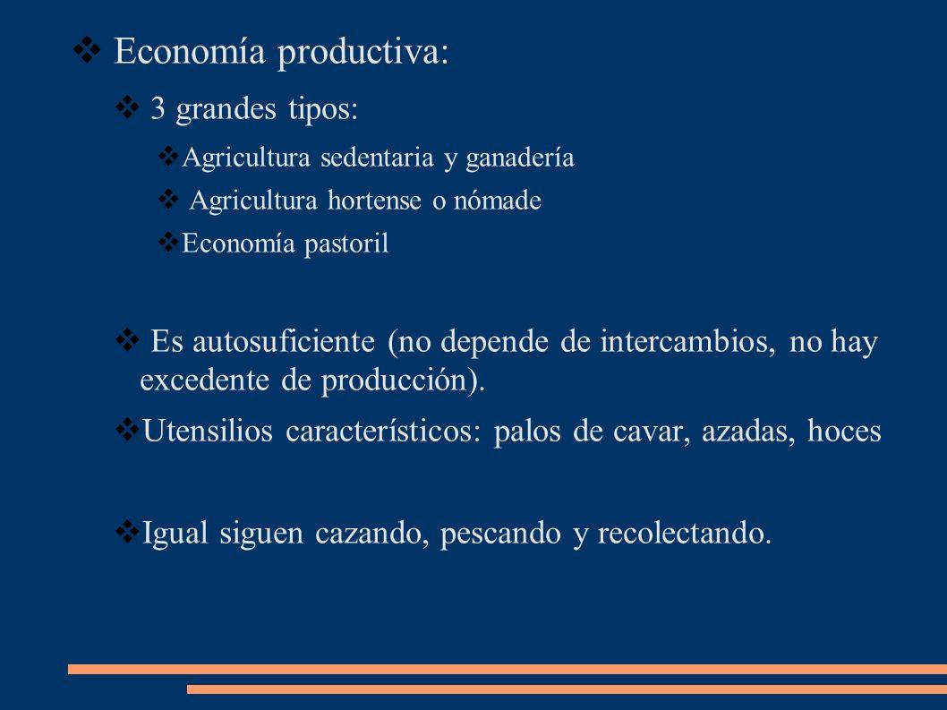 Economía productiva: 3 grandes tipos: