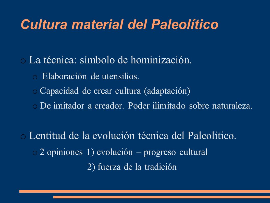 Cultura material del Paleolítico