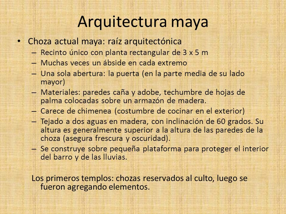 Arquitectura maya Choza actual maya: raíz arquitectónica