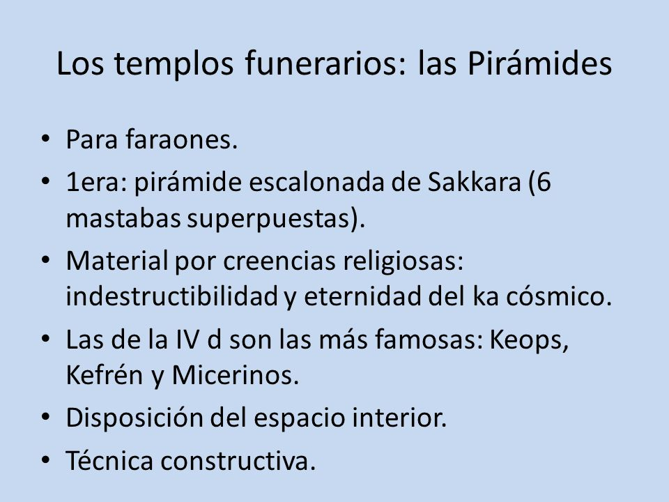 Los templos funerarios: las Pirámides