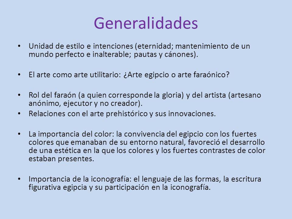 Generalidades Unidad de estilo e intenciones (eternidad; mantenimiento de un mundo perfecto e inalterable; pautas y cánones).