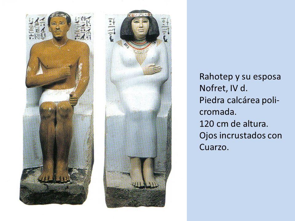 Rahotep y su esposa Nofret, IV d. Piedra calcárea poli- cromada. 120 cm de altura. Ojos incrustados con.