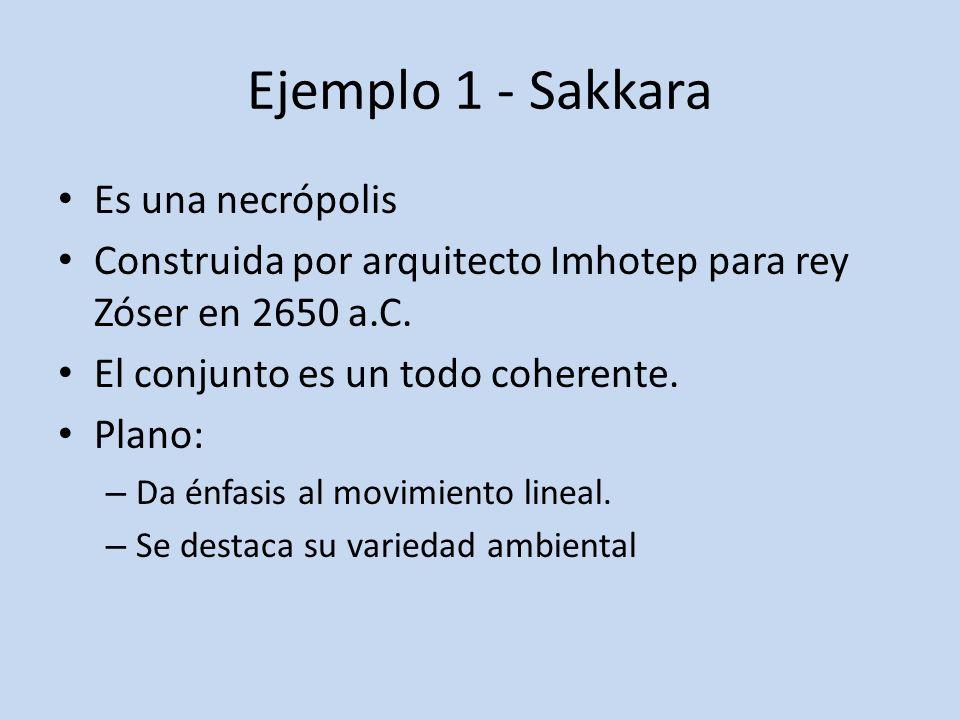 Ejemplo 1 - Sakkara Es una necrópolis