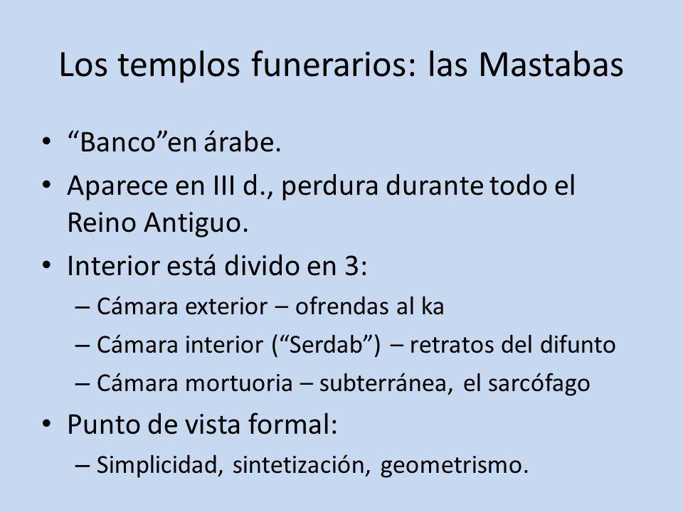 Los templos funerarios: las Mastabas