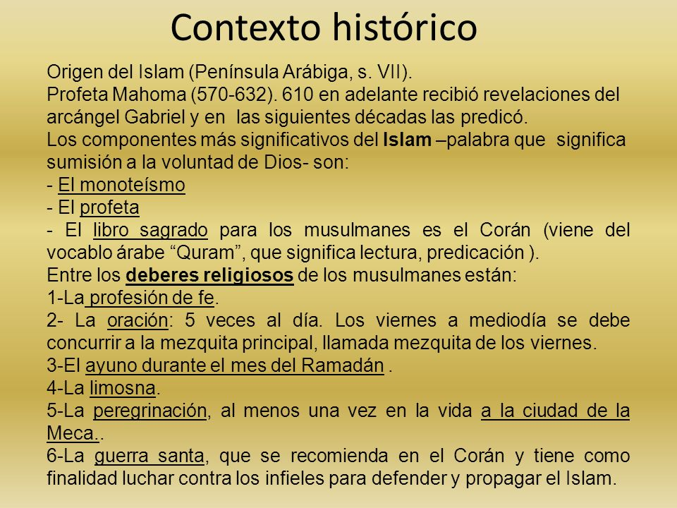 Contexto histórico Origen del Islam (Península Arábiga, s. VII).