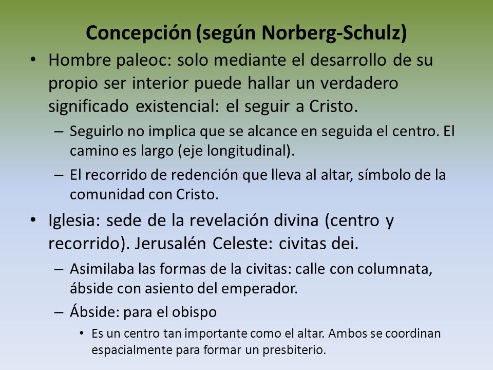 Concepción (según Norberg-Schulz)