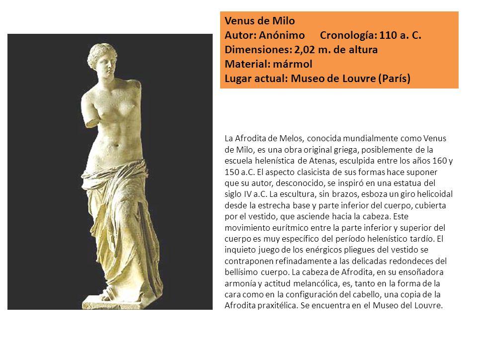 Autor: Anónimo Cronología: 110 a. C. Dimensiones: 2,02 m. de altura