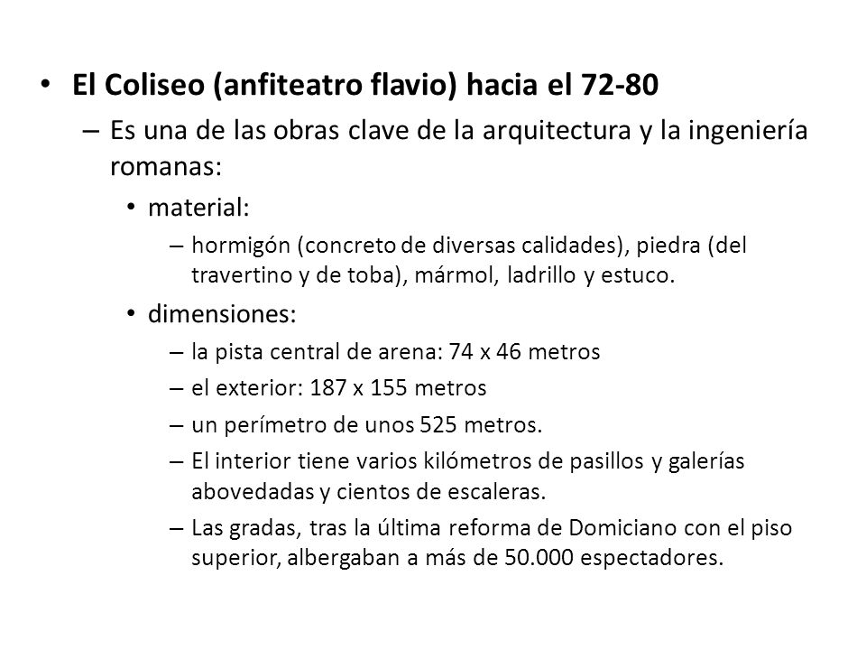 El Coliseo (anfiteatro flavio) hacia el 72-80