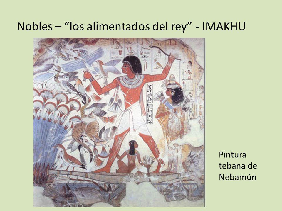 Nobles – los alimentados del rey - IMAKHU