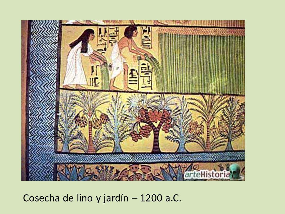Cosecha de lino y jardín – 1200 a.C.