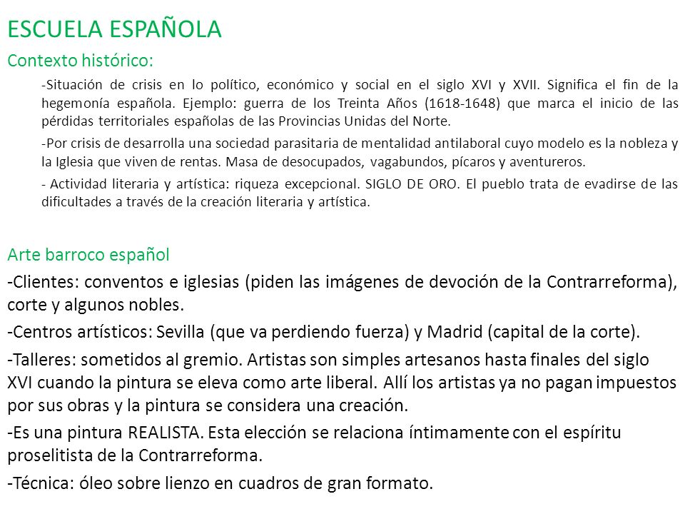 ESCUELA ESPAÑOLA Contexto histórico: Arte barroco español
