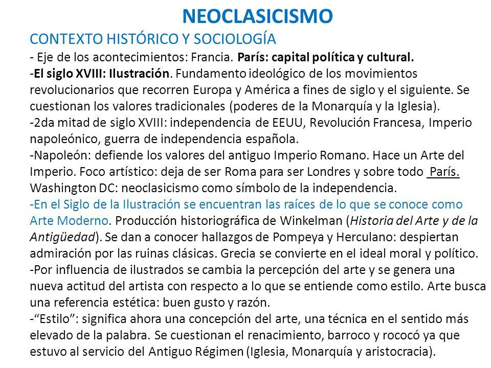 NEOCLASICISMO CONTEXTO HISTÓRICO Y SOCIOLOGÍA