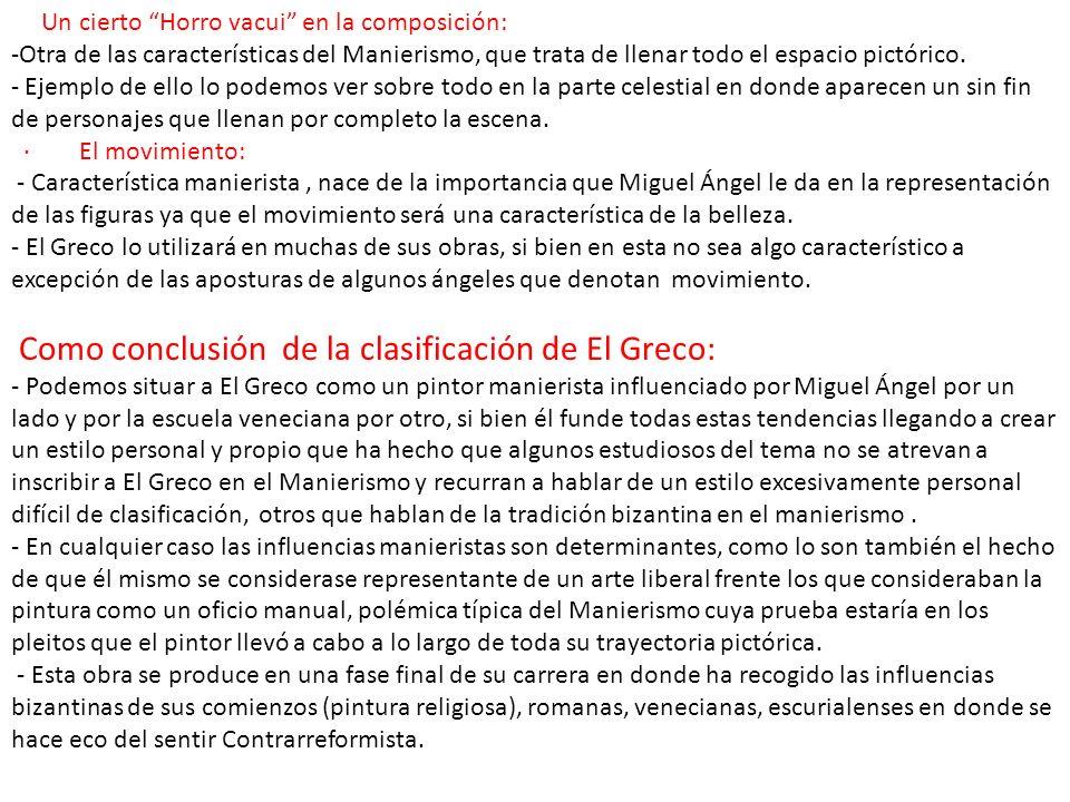 Como conclusión de la clasificación de El Greco: