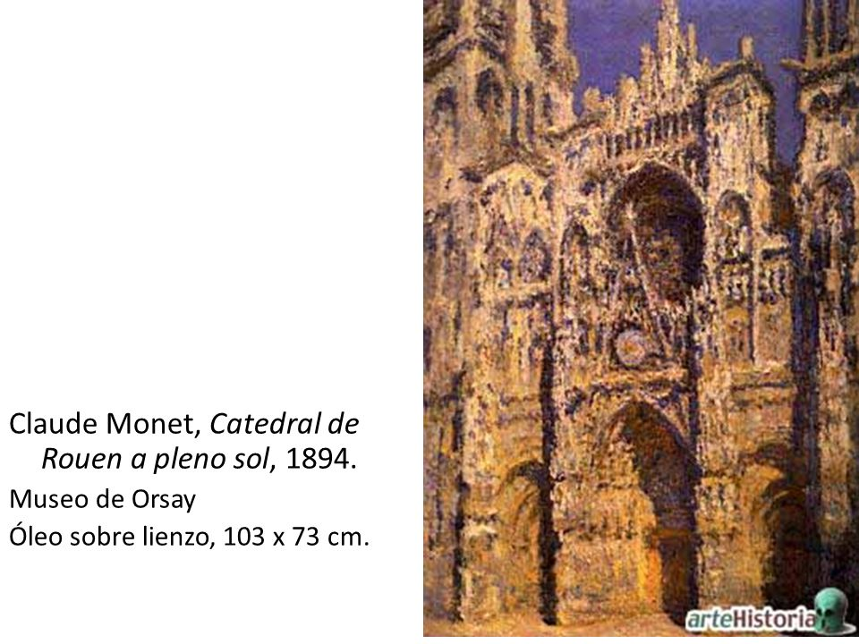 Claude Monet, Catedral de Rouen a pleno sol, 1894.